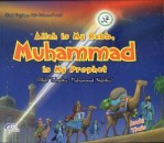 Allah Is My Rabb, Muhammad Is My Prophet